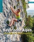 Kletterführer Bayerische Alpen - Chiemgau & Berchtesgaden - Bd.1