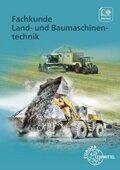 Fachkunde Land- und Baumaschinentechnik, m. CD-ROM