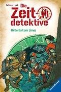 Die Zeitdetektive: Hinterhalt am Limes; .