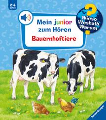 Bauernhoftiere Soundbuch - Wieso? Weshalb? Warum? Mein junior zum Hören