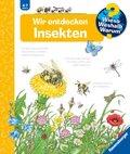 Wir entdecken Insekten - Wieso? Weshalb? Warum?