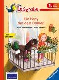 Ein Pony auf dem Balkon - Leserabe 1. Klasse - Erstlesebuch für Kinder ab 6 Jahren