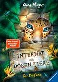 Internat der bösen Tiere: Die Prüfung