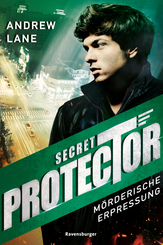 Secret Protector: Mörderische Erpressung