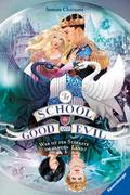 The School for Good and Evil, Band 5: Wer ist der Stärkste im ganzen Land?; .