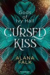 Gods of Ivy Hall, Band 1: Cursed Kiss; .