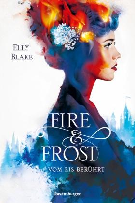 Fire & Frost - Vom Eis berührt