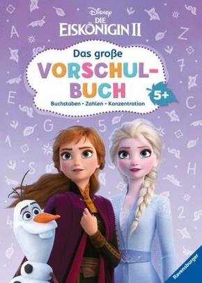 Disney Die Eiskönigin 2: Das große Vorschulbuch; .