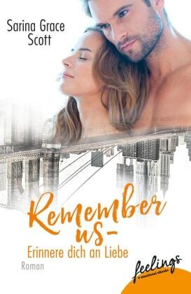 Remember Us - Erinnere dich an Liebe