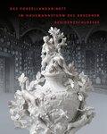 Das Porzellankabinett im Hausmannsturm des Dresdner Residenzschlosses
