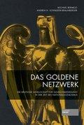 Das goldene Netzwerk