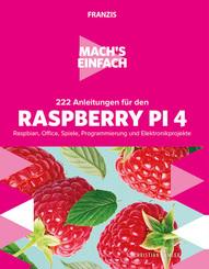 222 Anleitungen für den Raspberry Pi 4
