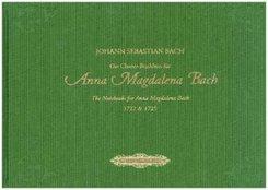 Die Clavier-Büchlein für Anna Magdalena Bach, 1722 & 1725, für Klavier, teilweise mit Gesang