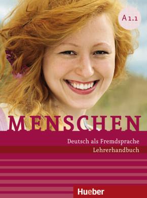 Menschen - Deutsch als Fremdsprache: Lehrerhandbuch A1/1