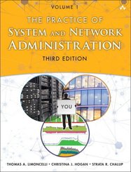 The Practice of System and Network Administration - Vol.1