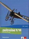 Zeitreise. Differenzierende Ausgabe für Niedersachsen ab 2018: 9./10. Schuljahr, Schülerbuch