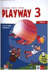 Playway, ab Klasse 3. Ausgabe BW, NI, SH, HB, HE, BE, BB, MV, ST, TH ab 2020: 3. Klasse, Activity Book Fördern