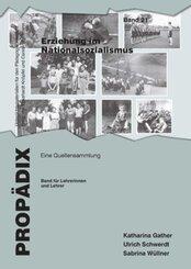 Erziehung im Nationalsozialismus, Band für Lehrerinnen und Lehrer