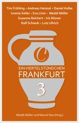 Ein Viertelstündchen Frankfurt - Bd.3