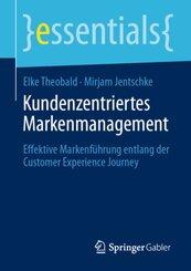 Kundenzentriertes Markenmanagement