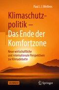 Klimaschutzpolitik - Das Ende der Komfortzone