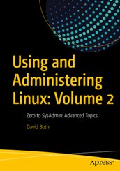 Using and Administering Linux - Vol.2