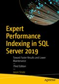 Expert Performance Indexing in SQL Server 2019