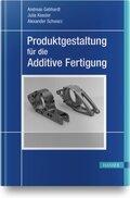 Produktgestaltung für die Additive Fertigung