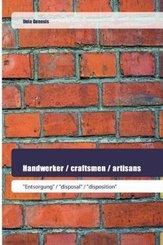 Handwerker / craftsmen / artisans