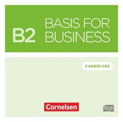 Basis for Business - New Edition: 2 Audio-CDs zum Kursbuch; B2