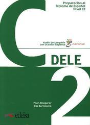 DELE - Preparación al Diploma de Español - Aktuelle Ausgabe - C2