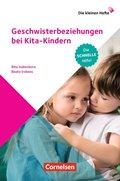 Geschwisterbeziehungen bei Kita-Kindern