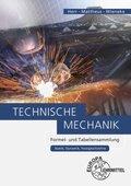 Technische Mechanik Formel- und Tabellensammlung