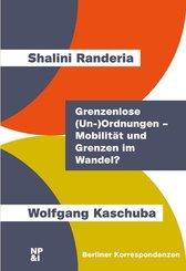 Grenzenlose (Un-)Ordnungen - Mobilität und Grenzen im Wandel?