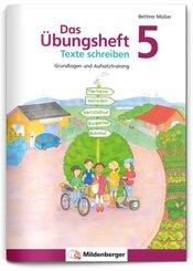 Das Übungsheft Texte schreiben 5. Schuljahr