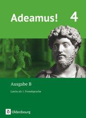 Adeamus! - Ausgabe B - Latein als 1. Fremdsprache - Band 4