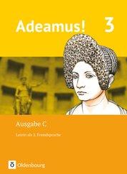 Adeamus! - Ausgabe C - Latein als 2. Fremdsprache - Band 3