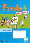 Fredo - Mathematik - Zu allen Ausgaben: 4. Schuljahr, Förderheft
