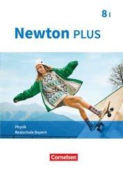 Newton plus - Realschule Bayern: Newton plus - Realschule Bayern - 8. Jahrgangsstufe - Wahlpflichtfächergruppe I