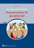 Die kleine Mäusegemeinde - Praxismaterialien für den Unterricht