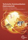 Technische Kommunikation Elektrotechnik, Arbeitsblätter und Aufgaben, Grundbildung, Lernfeld 1-4, Lösungen