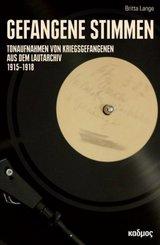 Gefangene Stimmen, m. 1 Audio-CD