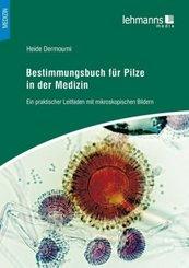 Bestimmungsbuch für Pilze in der Medizin