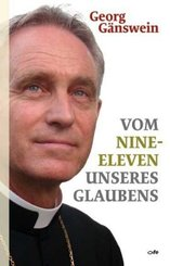 Vom Nine-Eleven unseres Glaubens