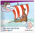 Lesestart mit Eberhart - Plattdeutsch: Wo weer dat mit de Wikingers?