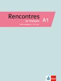 Rencontres en français A1 - Guide pédagogique, m. 3 Audio-CDs