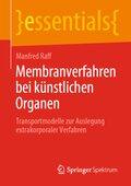 Membranverfahren bei künstlichen Organen
