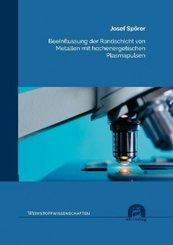 Beeinflussung der Randschicht von Metallen mit hochenergetischen Plasmapulsen