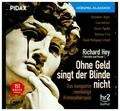 Ohne Geld singt der Blinde nicht, 1 Audio-CD