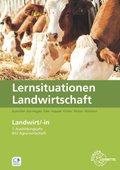 Lernsituationen Landwirtschaft - Landwirt/-in 1. Ausbildungsjahr / BGJ Agrarwirtschaft